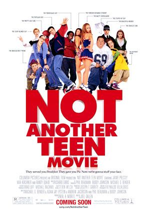 Not Another Teen Movie Movie Poster - Internet Movie Poster Awards ...