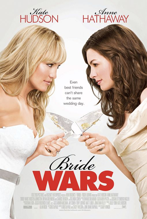 Bride Wars Poster - Click to View Extra Large Image